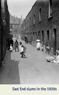 East End slums in London in the 1920s